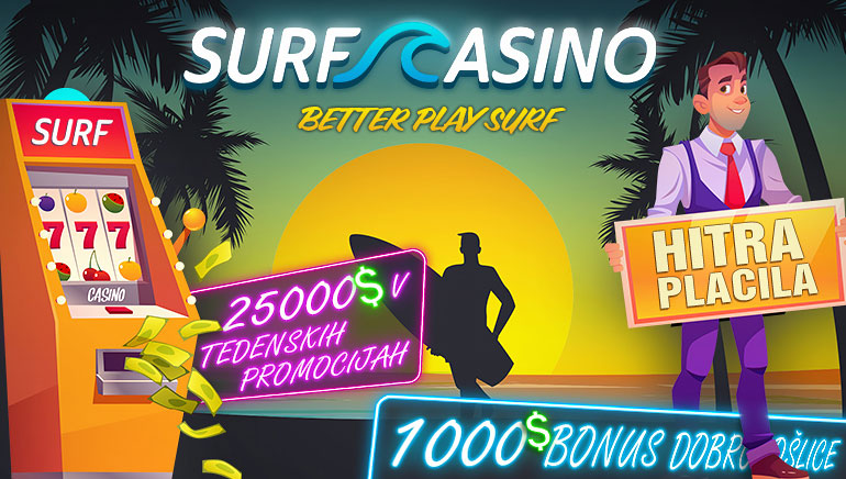 Surf Casino - BONUS PAKET €1000 + BREZ POLOGA FS50 Koda: *OCR* Bonus z brezplačnim denarjem